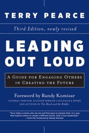 Cover of: Leading Out Loud A Guide For Engaging Others In Creating The Future