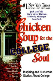 Cover of: Chicken Soup for the College Soul | Jack Canfield