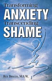 Cover of: Transforming Anxiety, Transcending Shame