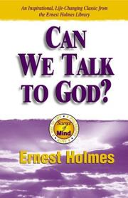 Cover of: Can We Talk To God? | Ernest Shurtleff Holmes