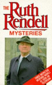 Cover of: Ruth Rendell Mysteries: an Inspector Wexford omnibus.