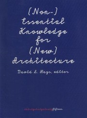 Cover of: Non Essential Knowledge For New Architecture