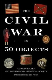 Cover of: The Civil War In 50 Objects