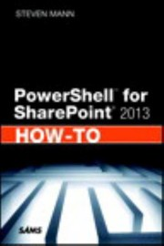 Cover of: Powershell For Sharepoint 2013 Howto