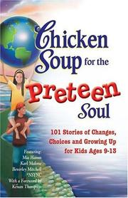 Cover of: Chicken Soup for the Preteen Soul - 101 Stories of Changes, Choices | Jack Canfield