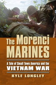 Cover of: The Morenci Marines A Tale Of Small Town America And The Vietnam War