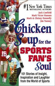 Cover of: Chicken Soup for the Sports Fan's Soul: Stories of Insight, Inspiration and Laughter from the World of Sports (Chicken Soup for the Soul (Audio Health Communications))