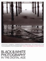 Cover of: Blackandwhite Photography In The Digital Age