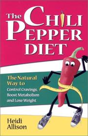 Cover of: The chili pepper diet