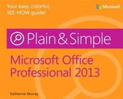 Cover of: Microsoft Office Professional 2013 Plain Simple