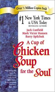 Cover of: A Cup of Chicken Soup for the Soul (Chicken Soup for the Soul (Paperback Health Communications)) | Jack Canfield