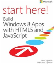 Cover of: Start Here A Build WindowsR 8 Apps with HTML5 and JavaScript