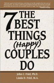 Cover of: The 7 Best Things Happy Couples Do...plus one | John C. Friel