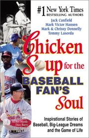 Cover of: Chicken Soup for the Baseball Fan's Soul