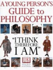 Cover of: A Young Persons Guide To Philosophy I Think Therefore I Am