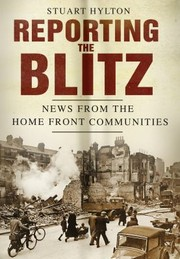 Cover of: Reporting the Blitz
