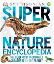 Cover of: Super Nature Encyclopedia