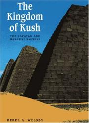 Cover of: The Kingdom of Kush | Derek A. Welsby