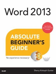 Cover of: Word 2013 Absolute Beginners Guide