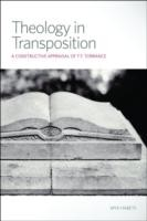 Cover of: Theology In Transposition A Constructive Appraisal Of T F Torrance
