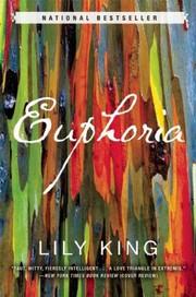 Euphoria A Novel