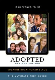 Cover of: Adopted The Ultimate Teen Guide