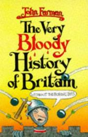 Cover of: Very Bloody History of Britain (Without the Boring Bits!)