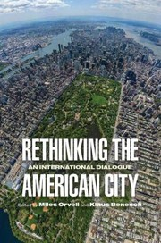 Cover of: Rethinking The American City An International Dialogue