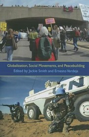 Cover of: Globalization Social Movements And Peacebuilding