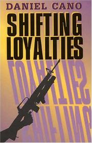 Cover of: Shifting loyalties