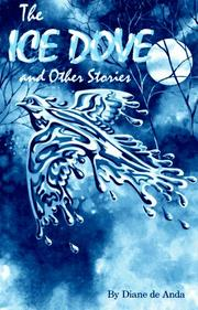 Cover of: The ice dove and other stories