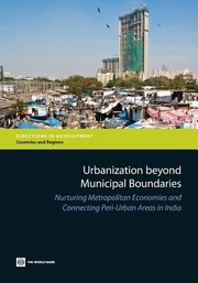 Cover of: Urbanization Beyond Municipal Boundaries Nurturing Metropolitan Economies And Connecting Periurban Areas In India