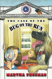 Cover of: The Case Of The Bug On The Run