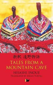 Cover of: Tales From A Mountain Cave Stories From Japans Northeast