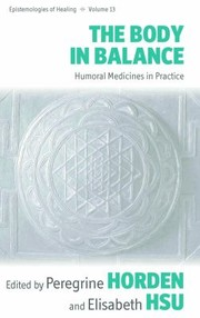 Cover of: The Body In Balance Humoral Medicines In Practice