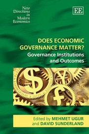 Cover of: Does Economic Governance Matter Governance Institutions And Outcomes