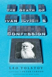 Cover of: The Death of Ivan Ilyich and Confession