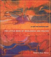 Cover of: The Little Book of Wholeness and Prayer