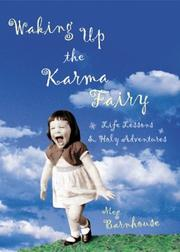 Cover of: Waking Up the Karma Fairy | Meg Barnhouse