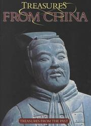 Cover of: Treasures from China (Treasures from the Past (Vero Beach, Fla.).) | David Armentrout