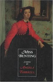 Cover of: Miss Bunting: a novel