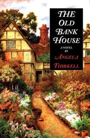 Cover of: The Old Bank House: a novel