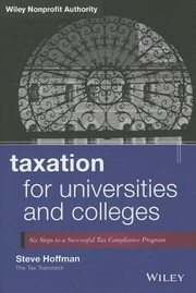 Cover of: Taxation For Universities And Colleges Six Steps To A Successful Tax Compliance Program