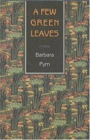 A few green leaves by Barbara Pym