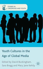 Cover of: Youth Cultures In The Age Of Global Media