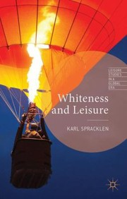 Cover of: Whiteness and Leisure