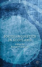 Cover of: Sociolinguistics In Scotland