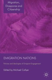 Cover of: Emigration Nations Policies And Ideologies Of Emigrant Engagement