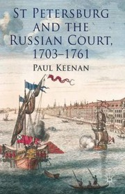 Cover of: St Petersburg And The Russian Court 17031761