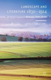 Cover of: Landscape And Literature 18301914 Nature Text Aura